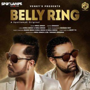 دانلود آهنگ هندی میکا سینگ به نام Belly Ring + متن آهنگ
