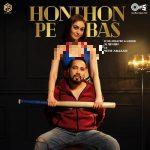 دانلود آهنگ هندی میکا سینگ به نام Honthon Pe Bas + متن آهنگ