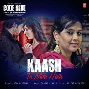 دانلود آهنگ هندی جوبین نوتیال به نام Kaash Tu Mila Hota + متن آهنگ