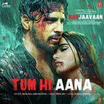دانلود آهنگ هندی جوبین نوتیال به نام Tum Hi Aana + متن آهنگ