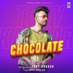 دانلود آهنگ هندی تونی کاکار به نام Chocolate + متن آهنگ