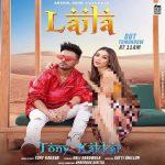 دانلود آهنگ هندی تونی کاکار به نام Laila + متن آهنگ