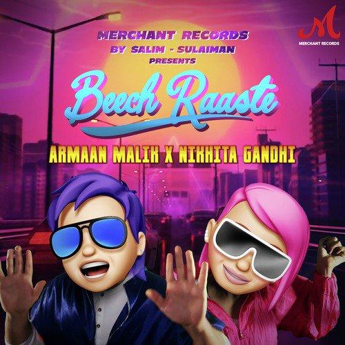 دانلود آهنگ هندی آرمان مالیک به نام Beech Raaste + متن آهنگ