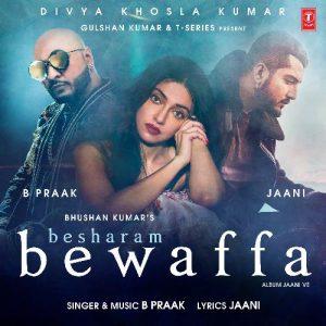 دانلود آهنگ هندی B Praak به نام Besharam Bewaffa + متن آهنگ