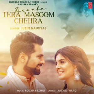 دانلود آهنگ هندی جوبین نوتیال به نام Bewafa Tera Masoom Chehra + متن آهنگ
