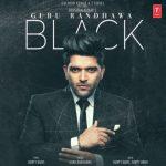 دانلود آهنگ هندی گورو رندهاوا به نام Black + متن آهنگ