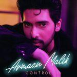 دانلود آهنگ هندی آرمان مالیک به نام Control + متن آهنگ