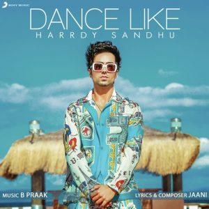 دانلود آهنگ هندی هاردی سندهو به نام Dance Like + متن آهنگ