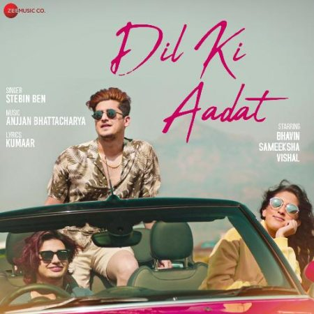 دانلود آهنگ هندی Stebin Ben به نام Dil Ki Aadat + متن آهنگ