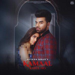 دانلود آهنگ هندی Afsana Khan به نام Kamaal Karte Ho + متن آهنگ