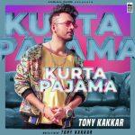دانلود آهنگ هندی تونی کاکار به نام Kurta Pajama + متن آهنگ