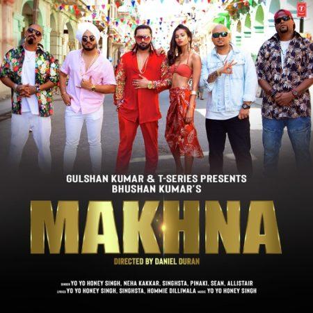 دانلود آهنگ هندی یویو هانی سینگ به نام Makhna + متن آهنگ