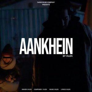 دانلود آهنگ هندی Vilen به نام Aankhein + متن آهنگ