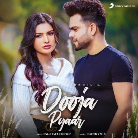 دانلود آهنگ هندی Akhil به نام Dooja Pyaar + متن آهنگ