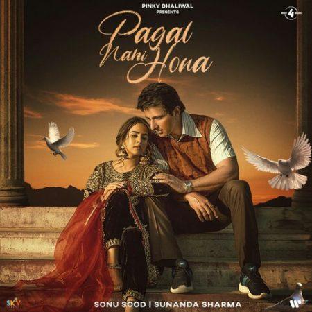 دانلود آهنگ هندی Sunanda Sharma به نام Pagal Nahi Hona + متن آهنگ