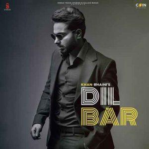 دانلود آهنگ هندی Khan Bhaini به نام Dilbar + متن آهنگ