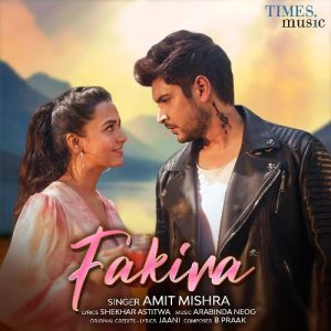 دانلود آهنگ هندی آمیت میشرا به نام Fakira + متن آهنگ