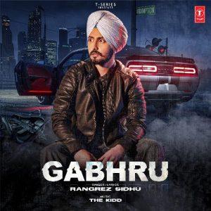 دانلود آهنگ هندی Rangrez Sidhu به نام Gabhru + متن آهنگ