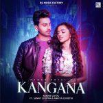 دانلود آهنگ هندی Raman Goyal به نام Kangana + متن آهنگ