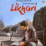 دانلود آهنگ هندی Arjan Dhillon به نام Likhari + متن آهنگ