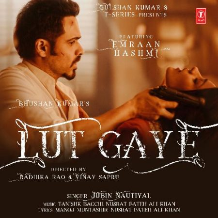 دانلود آهنگ هندی جوبین نوتیال به نام Lut Gaye + متن آهنگ