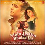 دانلود آهنگ هندی جوبین نوتیال به نام Main Jis Din Bhulaa Du + متن آهنگ
