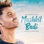 دانلود آهنگ هندی Gajendra Verma به نام Mushkil Badi + متن آهنگ