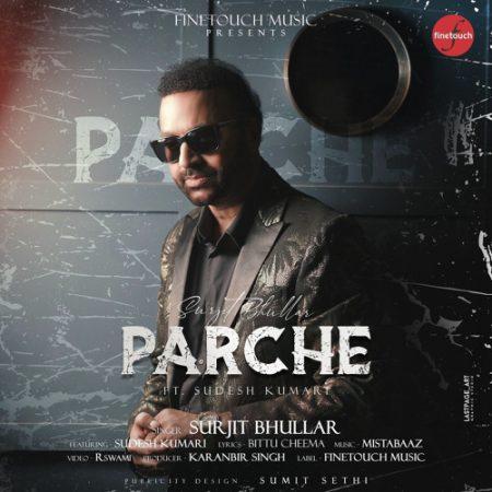 دانلود آهنگ هندی Surjit Bhullar به نام Parche + متن آهنگ