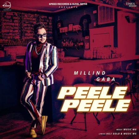 دانلود آهنگ هندی Millind Gaba به نام Peele Peele + متن آهنگ
