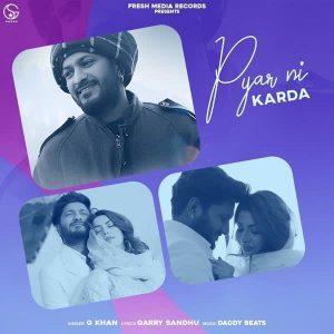 دانلود آهنگ هندی G Khan به نام Pyar Ni Karda + متن آهنگ