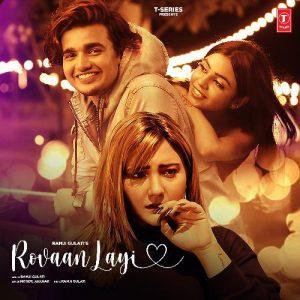 دانلود آهنگ هندی Ramji Gulati به نام Rovaan Layi + متن آهنگ