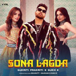 دانلود آهنگ هندی Sukh E به نام Sona Lagda + متن آهنگ