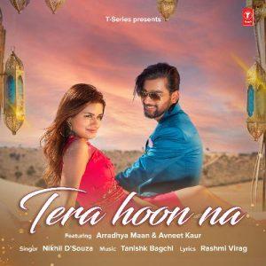 دانلود آهنگ هندی Nikhil D Souza به نام Tera Hoon Na + متن آهنگ