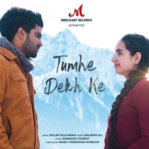 دانلود آهنگ هندی سلمان علی به نام Tumhe Dekh Ke + متن آهنگ