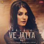 دانلود آهنگ هندی Kaur B به نام Ve Jatta + متن آهنگ
