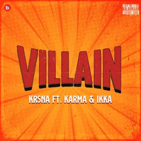 دانلود آهنگ هندی Ikka به نام Villain + متن آهنگ