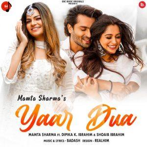 دانلود آهنگ هندی Mamta Sharma به نام Yaar Dua + متن آهنگ
