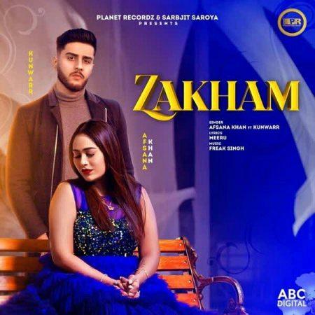 دانلود آهنگ هندی Afsana Khan به نام Zakham + متن آهنگ