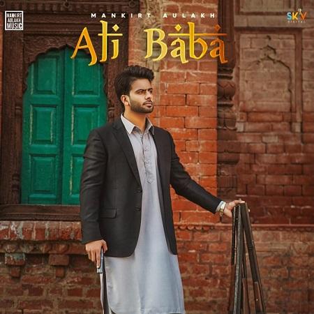 دانلود آهنگ هندی Mankirt Aulakh به نام Ali Baba + متن آهنگ