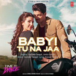 دانلود آهنگ هندی Jonita Gandhi به نام Baby Tu Na Jaa + متن آهنگ