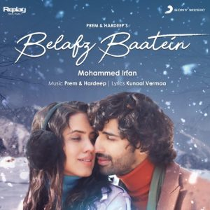 دانلود آهنگ هندی Mohammed Irfan به نام Belafz Baatein + متن آهنگ