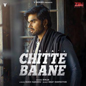 دانلود آهنگ هندی  Ninja به نام Chitte Baane + متن آهنگ