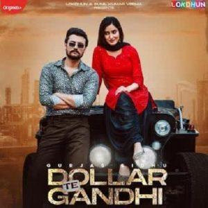 دانلود آهنگ هندی Gurlez Akhtar به نام Dollar Te Gandhi + متن آهنگ