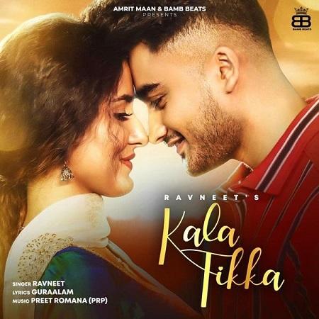 دانلود آهنگ هندی Ravneet به نام Kala Tikka + متن آهنگ
