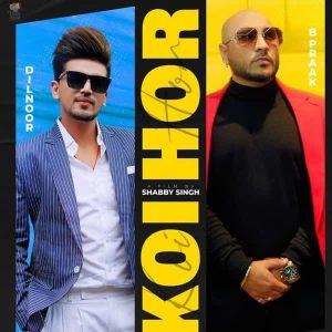 دانلود آهنگ هندی Afsana Khan و B Praak به نام Koi Hor + متن آهنگ