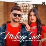 دانلود آهنگ هندی Gurlez Akhtar به نام Mehnge Suit + متن آهنگ