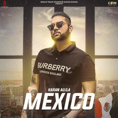 دانلود آهنگ هندی Karan Aujla به نام Mexico Koka Original + متن آهنگ