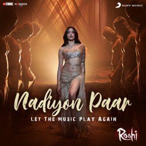 دانلود آهنگ هندی Jigar Saraiya به نام Nadiyon Paar + متن آهنگ