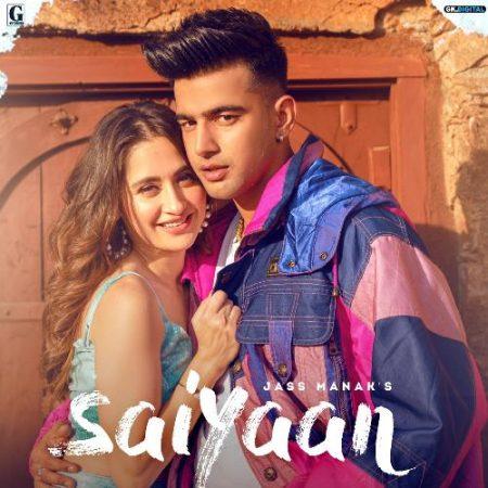 دانلود آهنگ هندی Jass Manak به نام Saiyaan + متن آهنگ