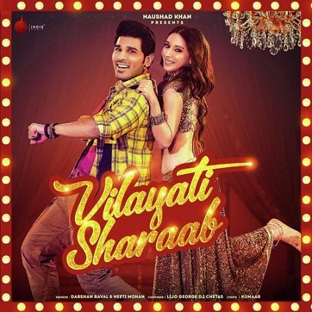 دانلود آهنگ هندی Darshan Raval و نیتی موهان به نام Vilayati Sharaab + متن آهنگ